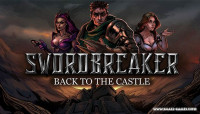 Swordbreaker: Back to The Castle v1.0