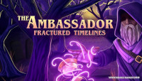 The Ambassador: Fractured Timelines v1.0.0.1