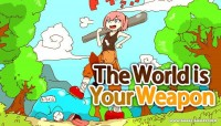 The World is Your Weapon v3.0