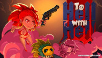 To Hell with Hell v1.3.0.2029 [Purgatory Update]